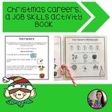 Christmas Careers; a Job Skills Activity Book
