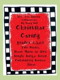 Christmas Caring for Gr 2,3,&4: 2 Poems,1 Sheet Music,7 Community Service Ideas