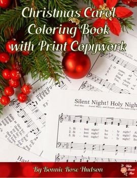 Christmas Carol Coloring Book with Print Copywork