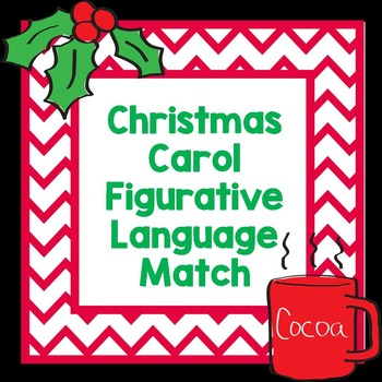 Christmas Carol Figurative Language Match