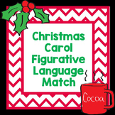 Christmas Activities Christmas Carol Figurative Language Match