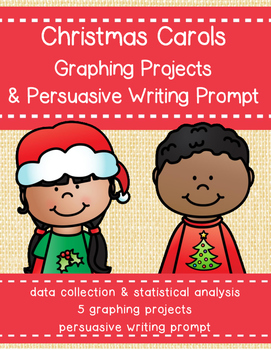 Christmas Carol Graphing Projects & Writing Prompt