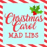 Christmas Carol Mad Libs!
