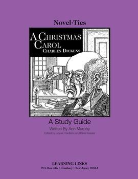 Christmas Carol - Novel-Ties Study Guide
