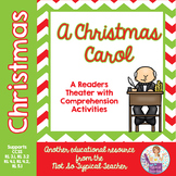 Christmas Carol Reader's Theater Script & Activities  RL3.1, RL3.2, RL4.1, RL5.1