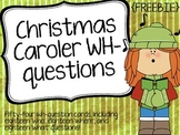 Christmas Caroler WH-questions