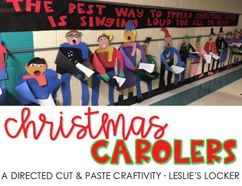 Christmas Carolers: A Directed Cut & Paste Craftivity