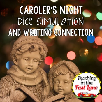 Christmas Carolers' Calling Dice Simulation with Writing Connection