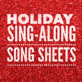 Holiday Songs Song Sheets [Over 80 Songs!]