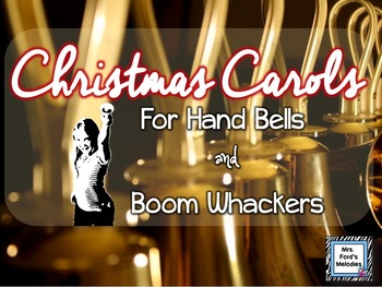 Christmas Carols for Hand Bells and Boom Whackers