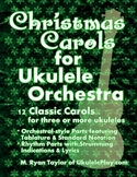 Christmas Carols for Ukulele Orchestra