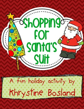 Christmas Center or Activity: Shopping for Santa's Suit