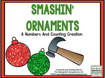 Christmas Centers!  Smashing Ornaments:  Numbers And Counting!