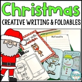 Christmas Writing - Creative Writing and Foldable Activity