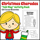 "Christmas Charades - Girl Scout Brownies - ""Fair Play"" Activity Pack (Step 1)"