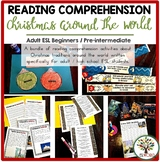 Christmas Reading Comprehension Around the World - ESL Act