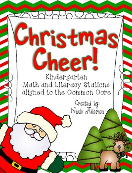 Christmas Cheer! {Kindergarten Common Core Math and Literacy Stations!}