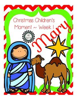 Christmas Children's Moment - Mary