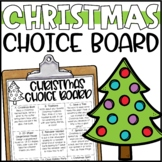 Christmas Choice Board - Morning Work or Early Finisher Activities