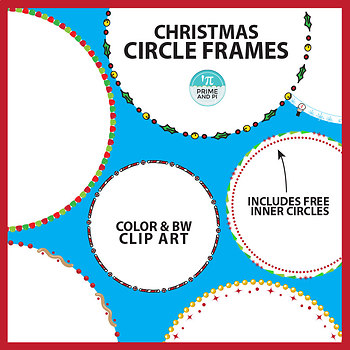 Christmas Circle Borders & Frames Clip Art by Prime and Pi | TpT