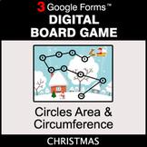 Christmas: Circles Area & Circumference - Digital Board Ga