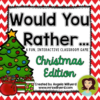 Christmas Class Activity: Would You Rather