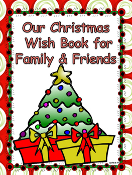 Christmas Class Book Wishes For Family And Friends By 123kteach