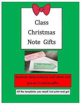 Christmas Class Note Gifts