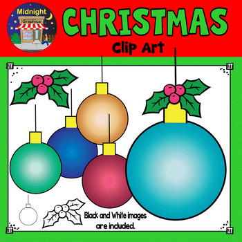 Christmas Clip Art - Ornaments and Holly