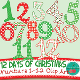 Christmas Clip Art - Twelve Days of Christmas  Numbers 1-12 {Commercial Use}