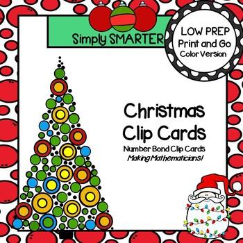 Christmas Clip Cards:  LOW PREP Number Bond Clip Cards