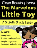 Christmas Close Read- The Marvelous Little Toy, By John Denver- Grades 3-5
