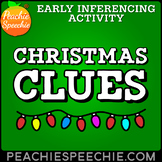 Christmas Clues - Early Inferencing Activity