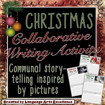 Christmas Collaborative Writing Activity