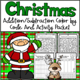 Christmas Color by Addition and Subtraction Packet