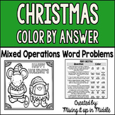 Christmas Color by Answer-Mixed Operations Multi-Step Word Problems