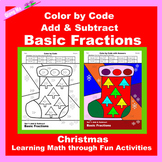 Christmas Color by Code: Add & Subtract Basic Fractions