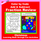 Christmas Color by Code: Add & Subtract Fraction Review
