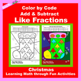 Christmas Color by Code: Add & Subtract Like Fractions