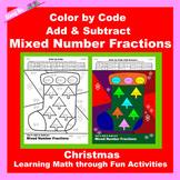 Christmas Color by Code: Add & Subtract Mixed Number Fractions