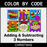 Christmas Color by Code - Adding & Subtracting 3 Numbers