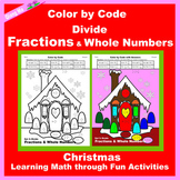 Christmas Color by Code: Divide Fractions & Whole Numbers