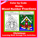 Christmas Color by Code: Divide Mixed Number Fractions