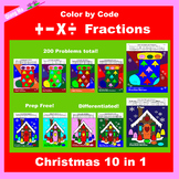 Christmas Color by Code: Fractions: Add, Subtract, Multiply, & Divide 10 in 1