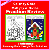 Christmas Color by Code: Multiple & Divide Fraction Review