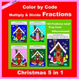 Christmas Color by Code: Multiply & Divide Fractions 5 in 1