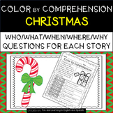 Christmas (Color by Comprehension Stories and Questions) - 10 Stories