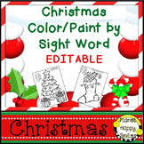 Christmas Activity ~ Christmas Color by Sight Word (EDITABLE)