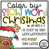 Christmas Color by Sight Word (Pre-primer)