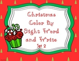 Christmas Color by Sight Word & Write Set 2 (PP) Lucy Calkins and Dolch Words